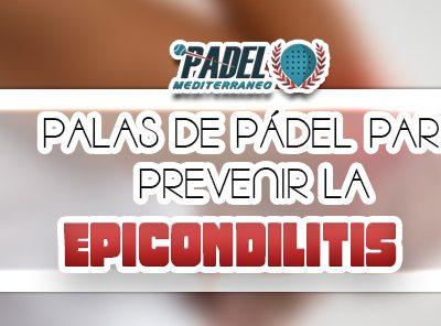 club padel mediterraneo 171123 PALAS DE PADEL PARA EVITAR LA EPICONDILITIS2