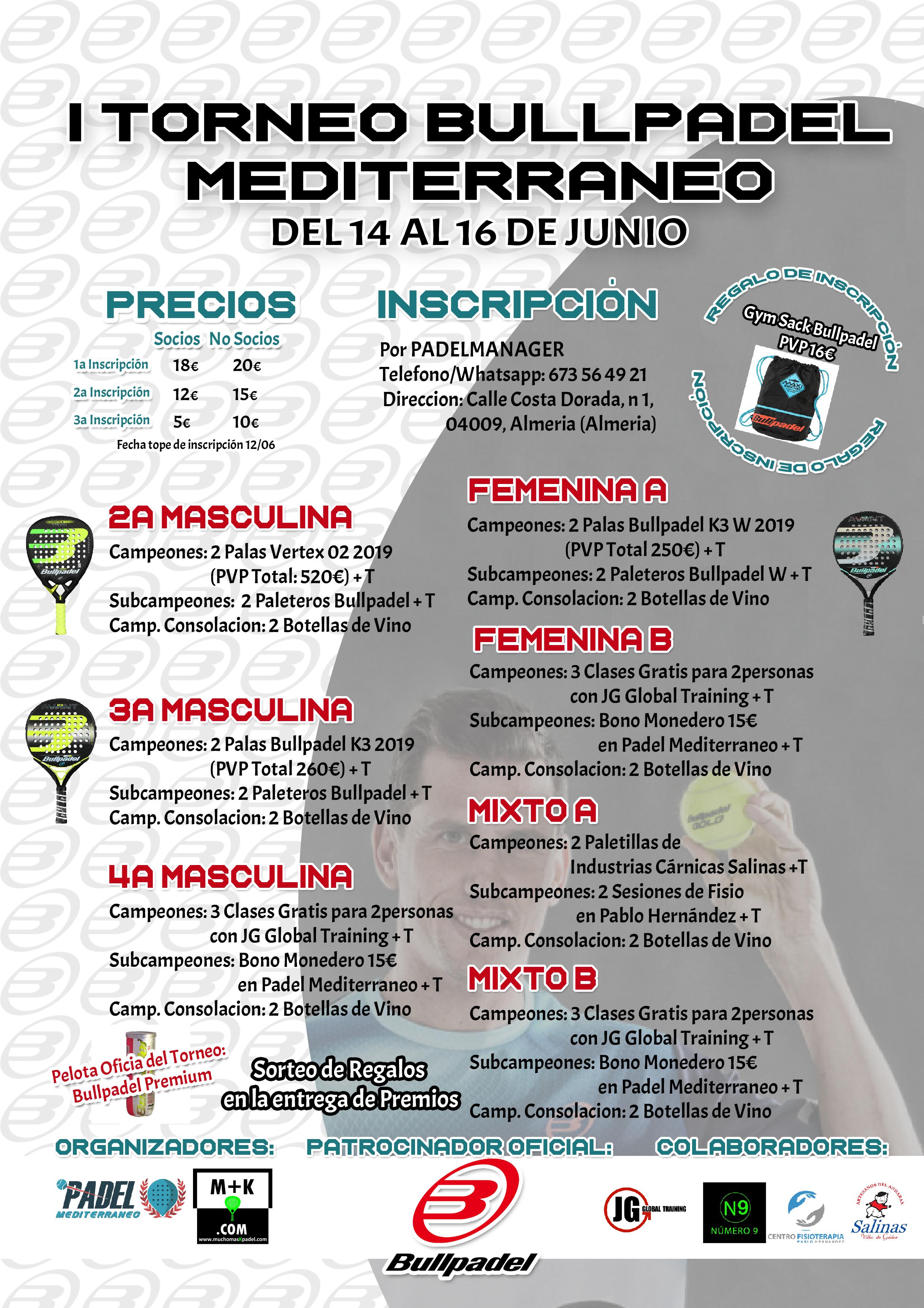 I TORNEO BULLPADEL MEDITERRÁNEO del 14 al 16 de Junio